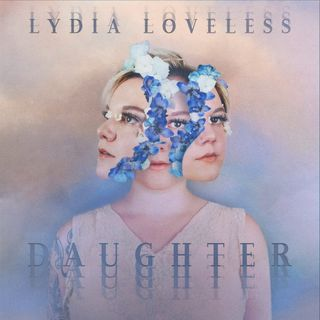Album cover of Daughter by Lydia Loveless